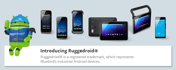 Introducing Bluebird Ruggedroid®